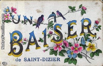 photos et cartes postales anciennes de saint dizier 52100. Black Bedroom Furniture Sets. Home Design Ideas