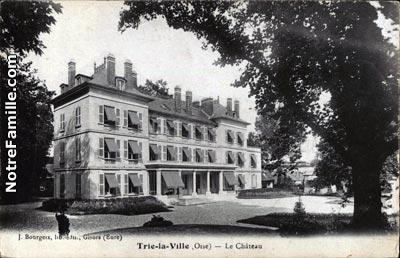Photos et cartes postales anciennes de trie la ville 60590 for Piscine trie chateau
