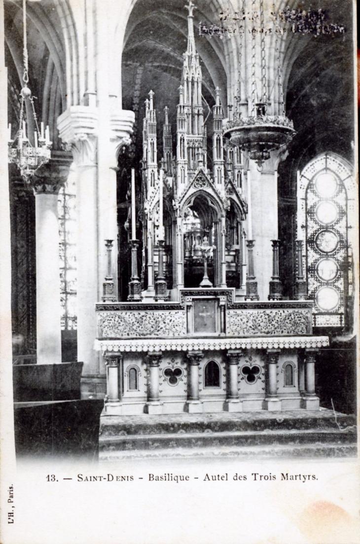 Basilique autel des trois martyrs vers 1910 carte - Chambre de commerce seine saint denis ...